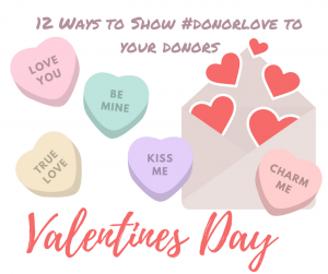 12 Ways To Loveyourdonor On Valentine S Day And Throughout The